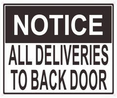 ALL DELIVERIES TO BACK DOOR SIGN (ALUMINUM SIGNS 10X12)