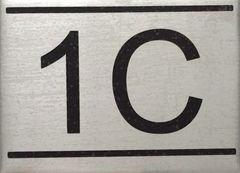 APARTMENT NUMBER SIGN – 1C -BRUSHED ALUMINUM