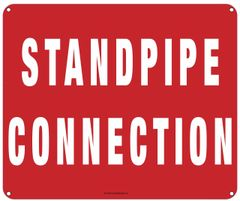 STANDPIPE CONNECTION SIGN (ALUMINUM SIGNS 10X12)