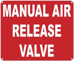 MANUAL AIR RELEASE VALVE SIGN (ALUMINUM SIGNS 10X12)