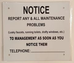 REPORT ANY & ALL MAINTENANCE PROBLEMS SIGN–WHITE ALUMINUM (3X11)