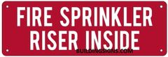 FIRE SPRINKLER RISER INSIDE SIGN (ALUMINUM SIGNS 4X12)
