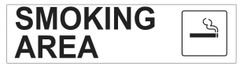 SMOKING AREA SIGN - PURE WHITE (2X7.75)
