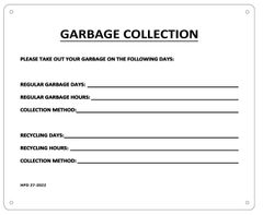 GARBAGE COLLECTION SIGN (ALUMINIUM SIGN)