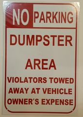 NO PARKING – DUMPSTER AREA SIGN–WHITE ALUMINUM (18X12)