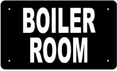 BOILER ROOM SIGN (ALUMINUM 6X10)