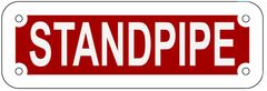 STANDPIPE SIGN- REFLECTIVE !!! (ALUMINUM 2X6)
