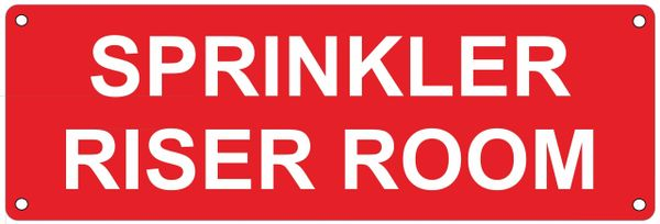 SPRINKLER RISER ROOM SIGN (ALUMINUM SIGNS 4X12)
