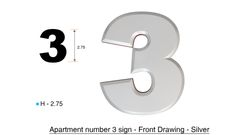 z- APARTMENT, DOOR AND MAILBOX NUMBER THREE SIGN - 3 SIGN- SILVER (HIGH QUALITY PLASTIC DOOR SIGNS 0.25 THICK)