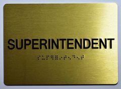 SUPERINTENDENT SIGN- GOLD