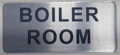 BOILER ROOM SIGN – BRUSHED ALUMINUM (ALUMINUM SIGNS 3.5X8)- The Mont Argent Line