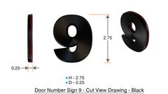 z- APARTMENT, DOOR AND MAILBOX NUMBER NINE SIGN - 9 SIGN- BLACK (HIGH QUALITY PLASTIC DOOR SIGNS 0.25 THICK)
