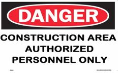 DANGER CONSTRUCTION AREA AUTHORIZED PERSONNEL ONLY SIGN (ALUMINUM SIGNS 9X14)