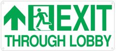 "PHOTOLUMINESCENT EXIT THROUGH LOBBY SIGN HEAVY DUTY / GLOW IN THE DARK ""EXIT THROUGH LOBBY"" SIGN (HEAVY DUTY ALUMINUM SIGN 7 X 16 WITH UP ARROW AND RUNNING MAN)"