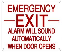 EMERGENCY EXIT ALARM WILL SOUND AUTOMATICALLY WHEN DOOR OPENS SIGN- REFLECTIVE !!! (ALUMINUM 10X12)