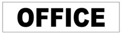 OFFICE SIGN - PURE WHITE (2X7.75)