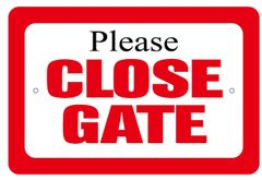 PLEASE CLOSE GATE SIGN (ALUMINUM SIGN SIZED 6X9)