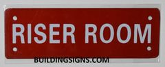RISER ROOM SIGN- REFLECTIVE !!! (ALUMINUM SIGNS 2X6)