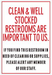 CLEAN AND WELL STOCKED RESTROOMS ARE IMPORTANT TO US SIGN (ALUMINUM SIGNS 8X5.5)
