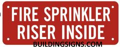 FIRE SPRINKLER RISER INSIDE SIGN- REFLECTIVE !!! (ALUMINUM SIGNS 3X8)