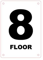 FLOOR NUMBER EIGHT (8) SIGN - ALUMINIUM