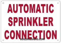 AUTOMATIC SPRINKLER CONNECTION SIGN (ALUMINUM SIGNS 7X10)