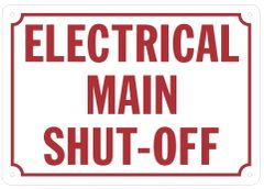 ELECTRICAL MAIN SHUT-OFF SIGN (ALUMINUM SIGNS 7 X 10)