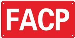 F.A.C.P. SIGN- RED ALUMINUM (ALUMINUM SIGNS 6X12)