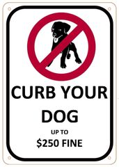 CURB YOUR DOG SIGN- WHITE BACKGROUND (ALUMINUM SIGNS 10X7)