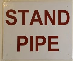 STANDPIPE SIGN (ALUMINUM SIGN SIZED 10X12)