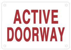 ACTIVE DOORWAY SIGN - WHITE ALUMINUM (ALUMINUM SIGNS 3.5X5)