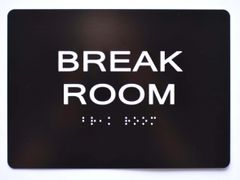 BREAK ROOM Sign- BLACK