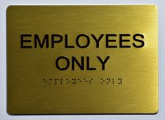 EMPLOYEES ONLY Sign- GOLD
