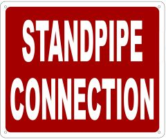 STANDPIPE CONNECTION SIGN- REFLECTIVE !!! (ALUMINUM 10X12)