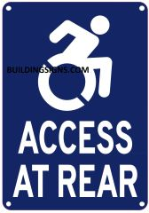 ACCESS AT REAR SIGN- BLUE BACKGROUND (ALUMINUM SIGNS 10X7)- The Pour Tous Blue LINE
