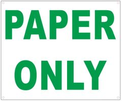 PAPER ONLY SIGN- WHITE BACKGROUND (ALUMINUM SIGNS 10X12)