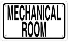 MECHANICAL ROOM SIGN - WHITE ALUMINUM (6X10)