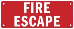 FIRE ESCAPE SIGN (ALUMINUM SIGNS 3X8)