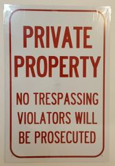 PRIVATE PROPERTY NO TRESPASSING SIGN–WHITE ALUMINUM (18X12)