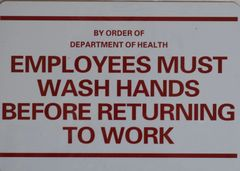 BY ORDER OF DEPARTMENT OF HEALTH EMPLOYEES MUST WASH HANDS BEFORE RETURNING TO WORK SIGN (ALUMINUM SIGNS 7X10)