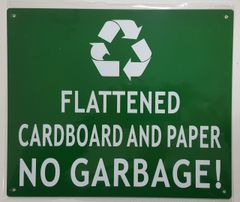 FLATTENED CARDBOARD AND PAPER NO GARBAGE SIGN (ALUMINUM SIGNS 10X12)