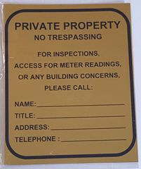 PRIVATE PROPERTY NO TRESPASSING FOR ANY BUILDING CONCERNS PLEASE CALL _ SIGN – GOLD ALUMINUM (10X8.5)