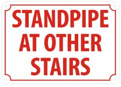STANDPIPE AT OTHER STAIRS SIGN- REFLECTIVE !!! (ALUMINUM SIGNS 7X10)