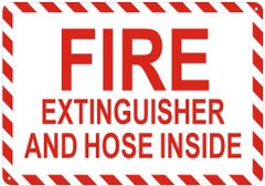 FIRE EXTINGUISHER AND HOSE INSIDE SIGN- REFLECTIVE !!! (ALUMINUM SIGNS 7X10)