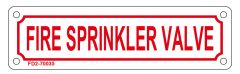 FIRE SPRINKLER VALVE SIGN (ALUMINUM SIGN SIZED 2X7)
