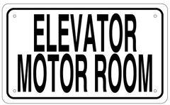ELEVATOR MOTOR ROOM SIGN - WHITE ALUMINUM (6X10)