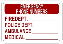 EMERGENCY PHONE NUMBERS SIGN (ALUMINUM SIGN SIZED 7X10)