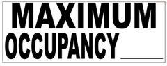 MAXIMUM OCCUPANCY SIGN – PURE WHITE (3X8)