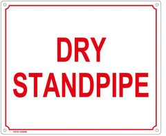 ALUMINUM SIGN SIZED DRY STANDPIPE SIGN (ALUMINUM SIGN SIZED 10X12)