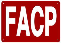 FACP SIGN- REFLECTIVE !!! (ALUMINUM 7X10)